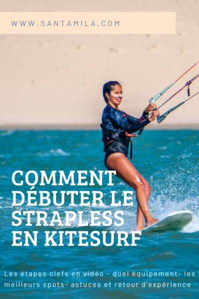 Comment débuter le strapless en kitesurf