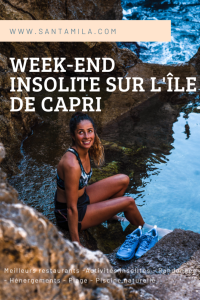 Week-end sportif à Capri randonnee trail goretex Santamila